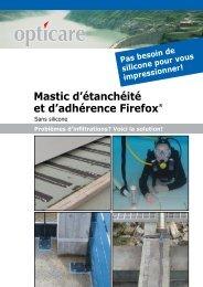 Mastic d'étanchéité et d'adhérence Firefox