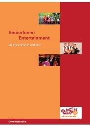 Was bringt Senioren Entertainment? - Wer ist Open Hearts?