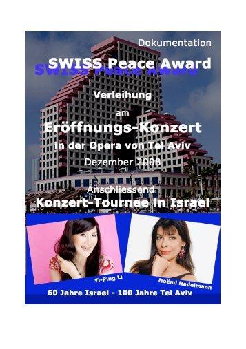 Swiss Peace Award Opera Tel Aviv - Wer ist Open Hearts?
