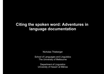 Citing the spoken word: Adventures in language documentation