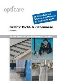 Firefox Dicht-&Klebemasse - opticare ag, Firefox, Gelterkinden
