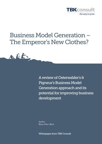 Business Model Generation – The Emperor's New Clothes?