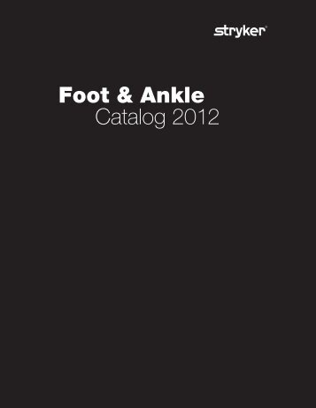 Foot & Ankle Product Catalog - Stryker