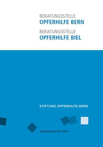 Jahresbericht 2011 der Opferhilfe Bern
