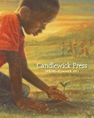 Candlewick's Spring Catalog - Candlewick Press