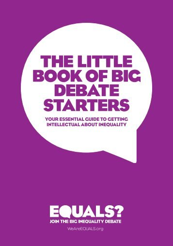 The liTTle book of big debaTe sTarTers - Equals