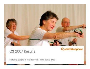 Q3 2007 Results - Smith & Nephew