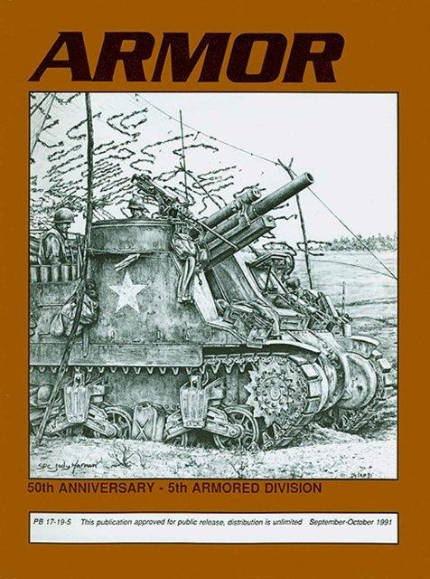 ARMOR, September-October 1991 Edition - Fort Benning - U.S. Army