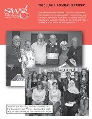 2010 / 2011 AnnuAl RepoRt - Saskatchewan Writers' Guild