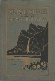 YOSEMITE AND ITS HIGH SIERRA BY JOHN H ... - Yosemite Online