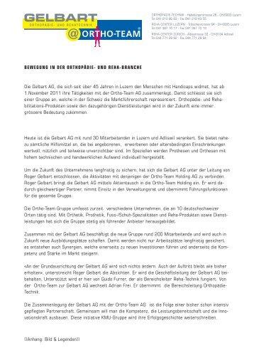 UND REHA-BRANCHE Die Gelbart AG, die sich seit ... - Ortho-Team