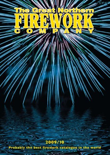 Probably the best firework catalogue in the world - Great Northern ...