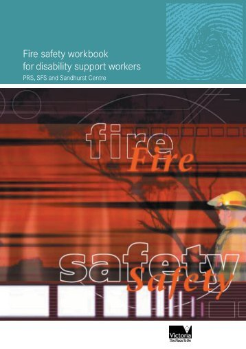 Fire safety workbook for disability support workers - Department of ...