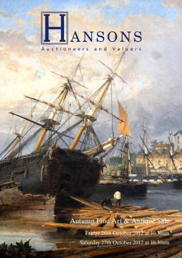 Autumn Fine Art & Antique Sale - Hansons Auctioneers and Valuers