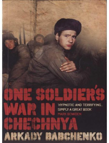 One Soldiers War in Chechnya - Download free ebook