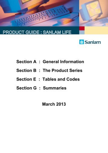 Section A : General Information Section B : The Product ... - Sanlam