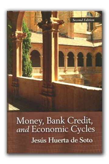 money,bank,credit and econ.cycles - Jesús Huerta de Soto
