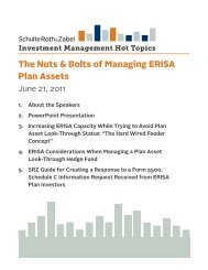 The Nuts & Bolts of Managing ERISA Plan Assets - Schulte Roth ...