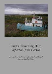 Under Travelling Skies departures from Larkin - University of Hull