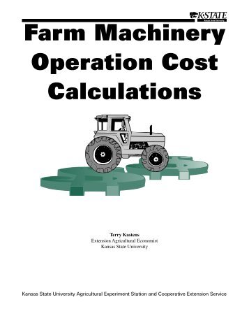 MF2244 Farm Machinery Operation Cost Calculations - K-State ...