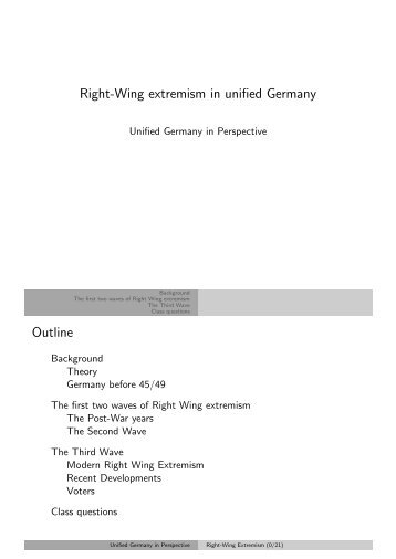 Right-Wing extremism in unified Germany Outline - Kai Arzheimer