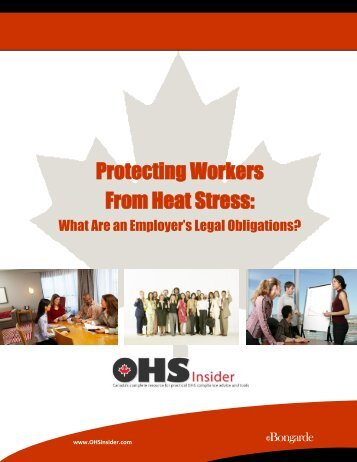 Protecting Workers From Heat Stress: - OHS Insider