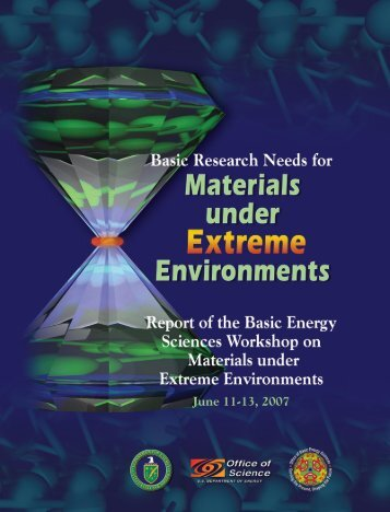 Basic Research Needs for Materials under Extreme Environments