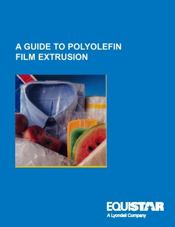 Film Extrusion Guide.pmd - LyondellBasell