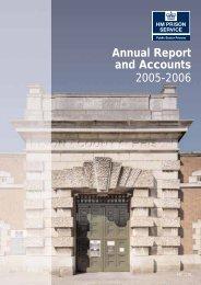 HM Prison Service Annual Report and Accounts April 2005-March ...
