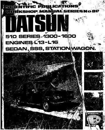 Workshop Manual Datsun 510, 1300-1600, L13 ... - Datsun510.com