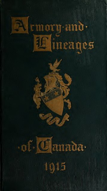 Armory and lineages of Canada, comprising the lineage of ...