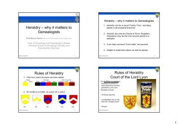 Heraldry – why it matters to Genealogists Rules of ... - Bruce Durie