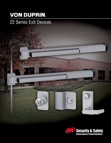 22 Series Exit Devices - Ingersoll Rand Security Technologies