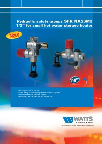 """Hydraulic safety groups SFR NA53M2 1/2"""" for ... - Watts Industries"""