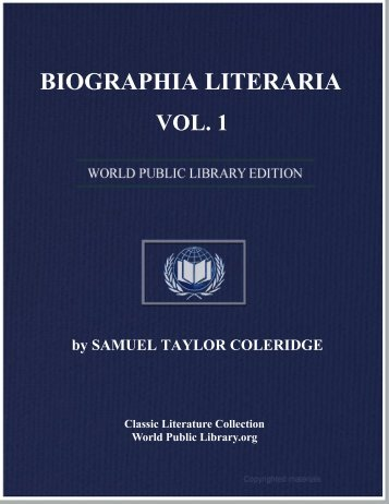 biographia literaria or biographical sketches of my literary life and ...
