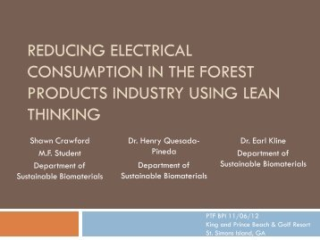Reducing Electrical Consumption in the Forest ... - PTF BPI 2012