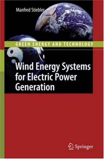 Wind Energy Systems for Electric Power Generation. Green