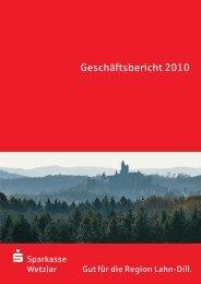 Geschäftsbericht 2010 - Sparkasse Wetzlar