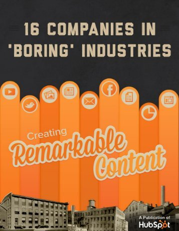 16-companies-in-boring-industries-creating-remarkable-content