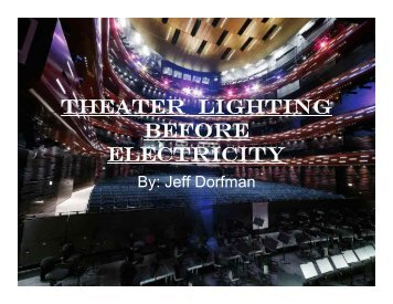 THEATER LIGHTING BEFORE ELECTRICITY