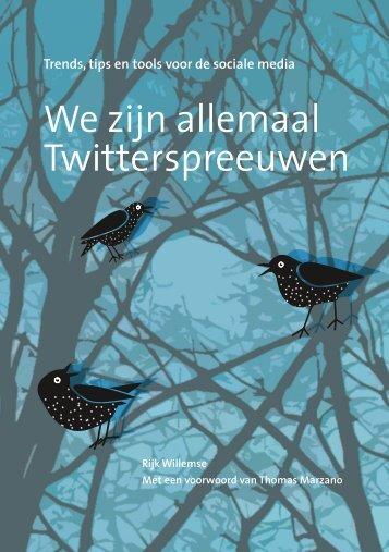 WeZijnAllemaalTwitterSpreeuwen