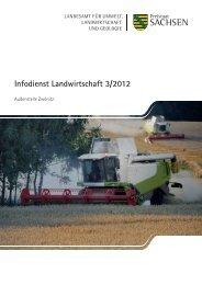 Infodienst Landwirtschaft 3/2012 - Sächsisches Staatsministerium ...