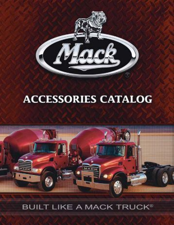 MACK Accessories Catalog - Mack Trucks