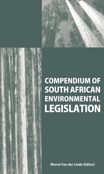 compendium of south african environmental legislation - PULP ...
