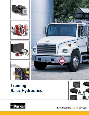 Training Basic Hydraulics - Parker Hannifin - Solutions for the Truck ...