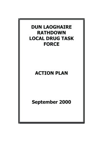 DUN LAOGHAIRE RATHDOWN LOCAL DRUG TASK FORCE ...