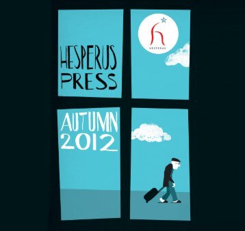 Autumn 2012 Catalogue (12.4 Mb) - Hesperus Press