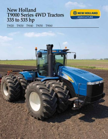 New Holland T9000 Series 4WD Tractors 335 to 535 hp