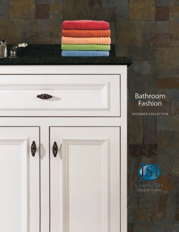 Bathroom Fashion - JSI Cabinetry
