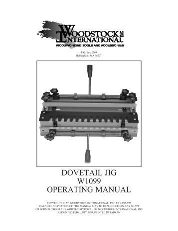 DOVETAIL JIG W1099 OPERATING MANUAL - Music Electronics Forum